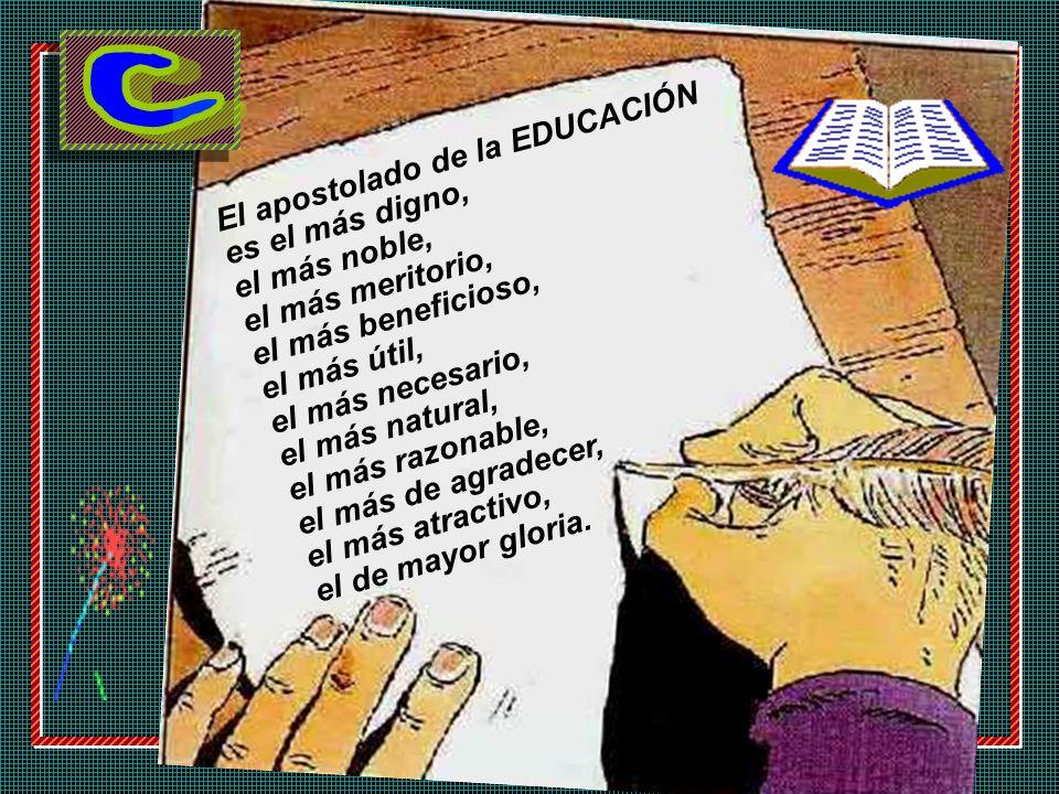 El apostolado de la EDUCACIÓN
