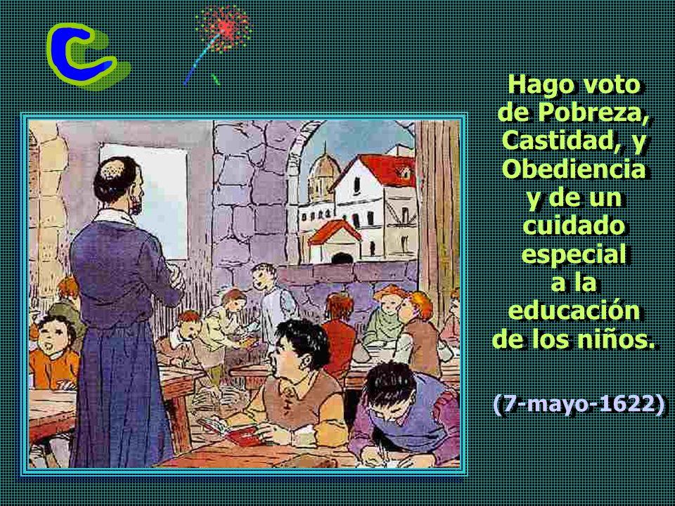 (7-mayo-1622) Hago voto de Pobreza,