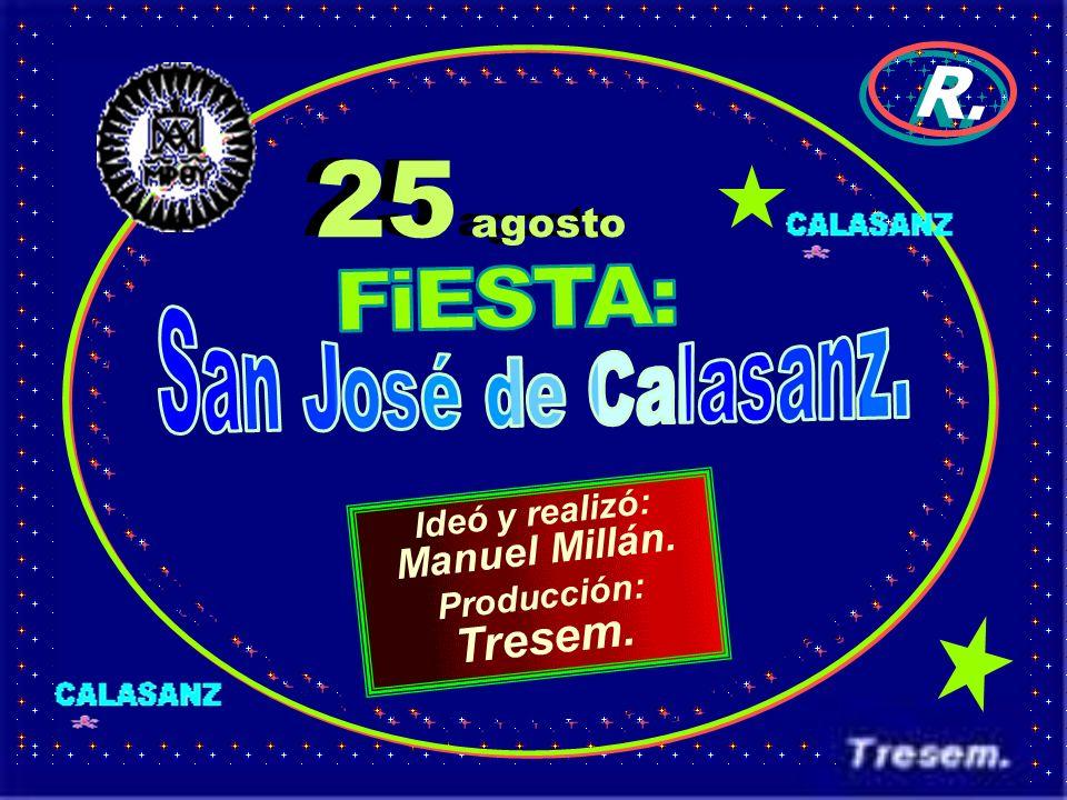 25 agosto Tresem. R. Manuel Millán. FiESTA: San José de Calasanz.