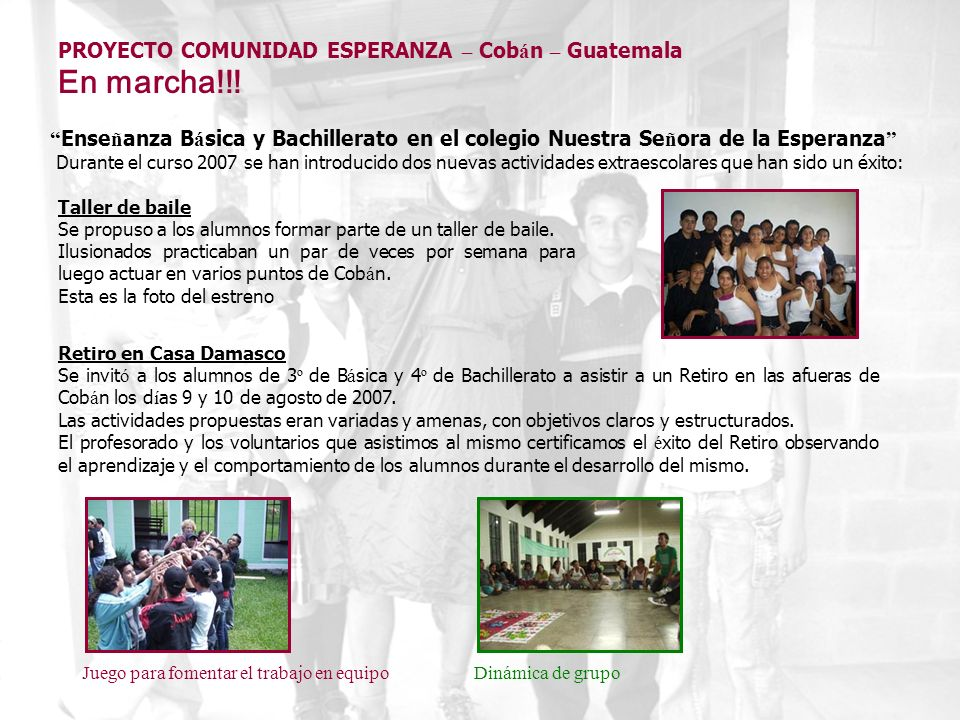 En marcha!!! PROYECTO COMUNIDAD ESPERANZA – Cobán – Guatemala