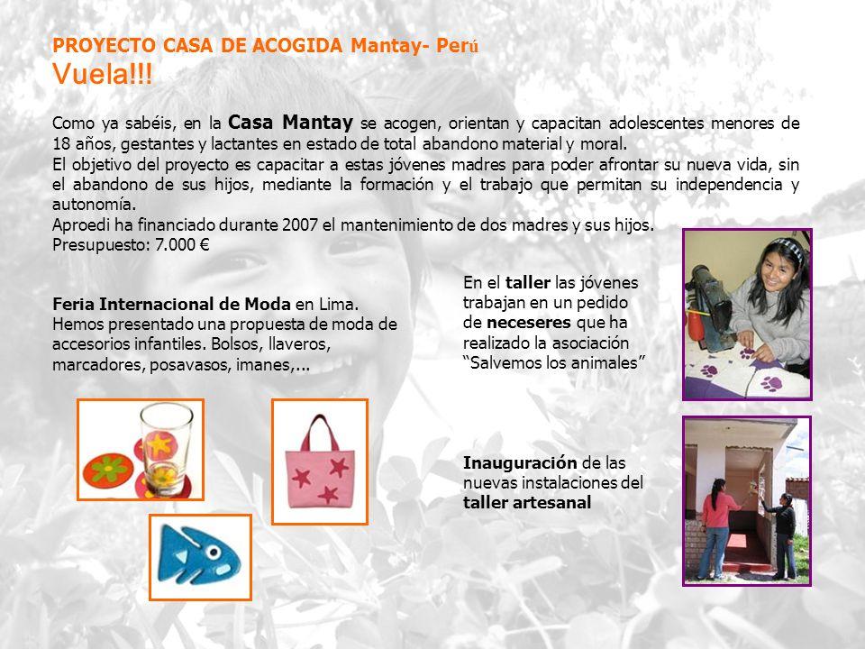 Vuela!!! PROYECTO CASA DE ACOGIDA Mantay- Perú