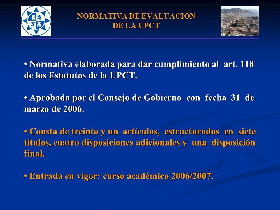NORMATIVA DE EVALUACIÓN DE LA UPCT