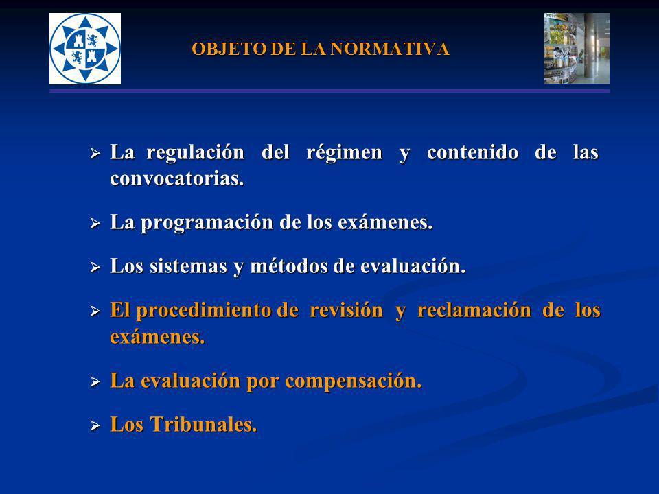 La regulación del régimen y contenido de las convocatorias.