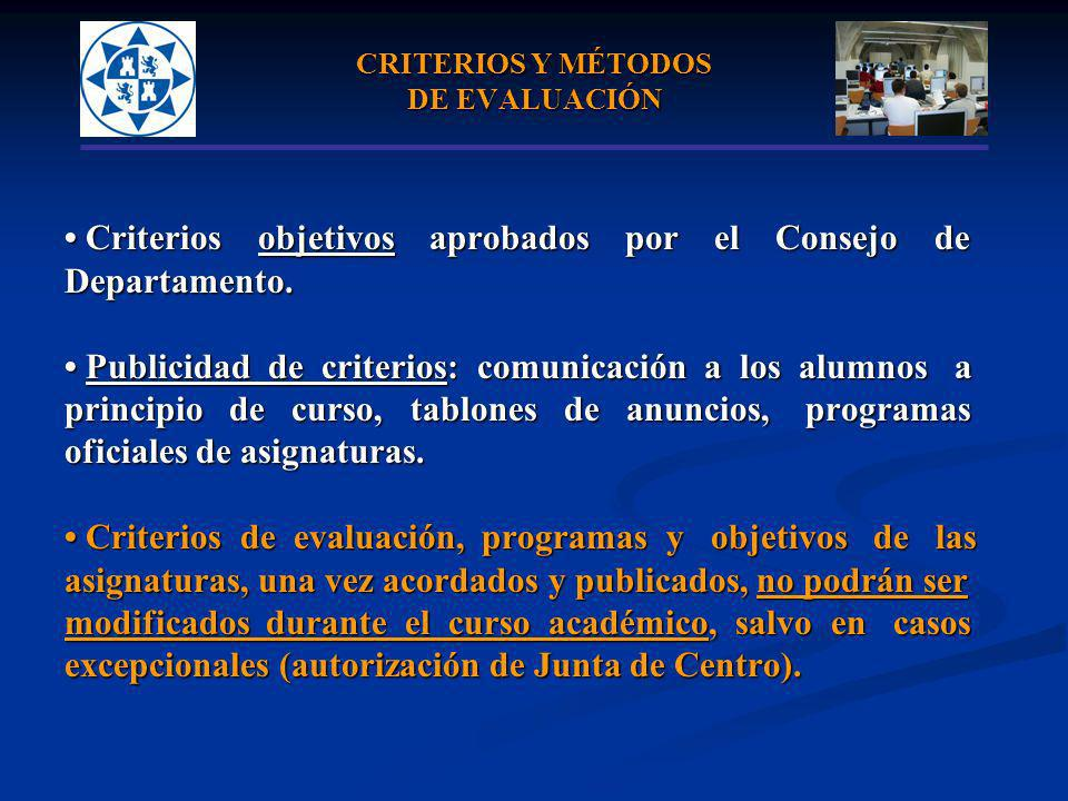 CRITERIOS Y MÉTODOS DE EVALUACIÓN