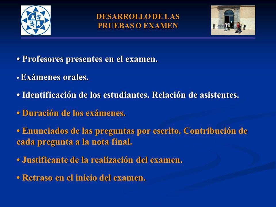 DESARROLLO DE LAS PRUEBAS O EXAMEN