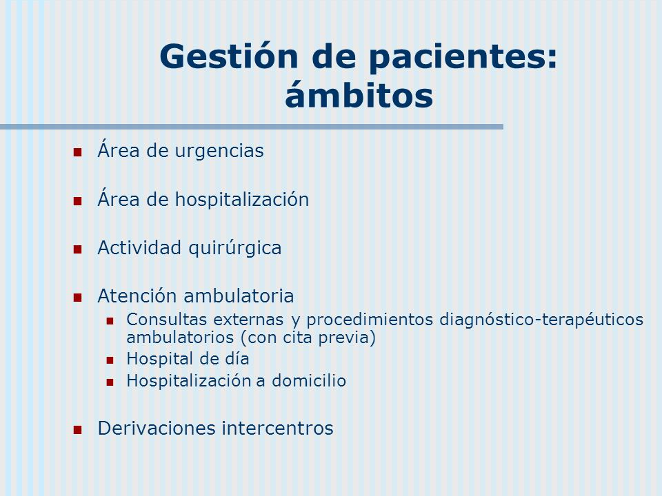 Gestión de pacientes: ámbitos