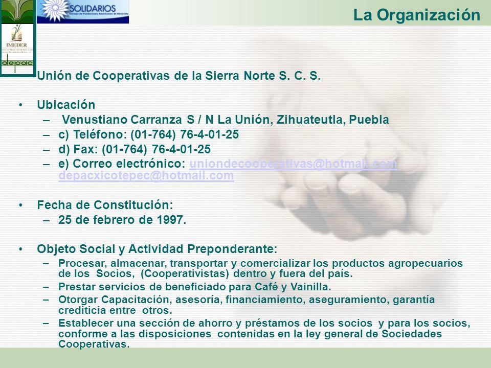 La Organización Unión de Cooperativas de la Sierra Norte S. C. S.