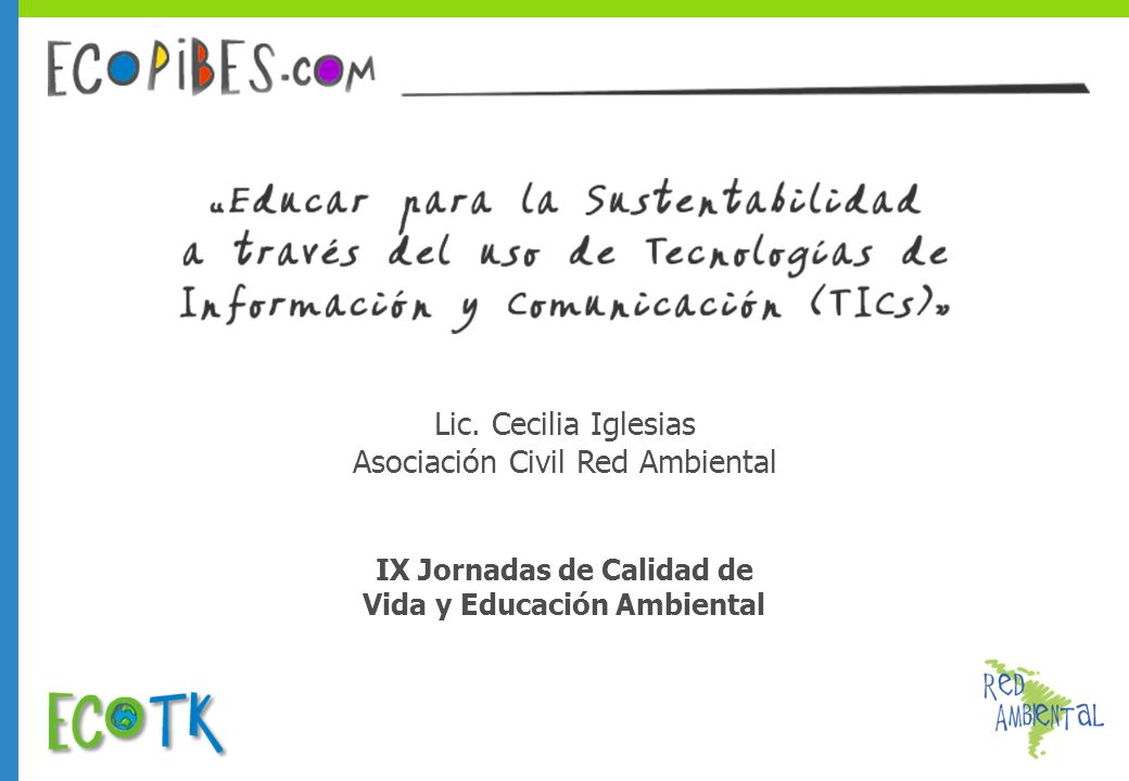IX Jornadas de Calidad de Vida y Educación Ambiental