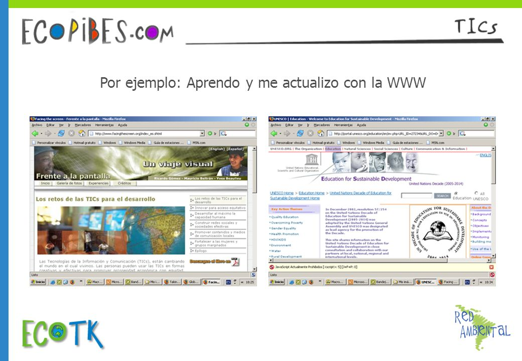 Por ejemplo: Aprendo y me actualizo con la WWW