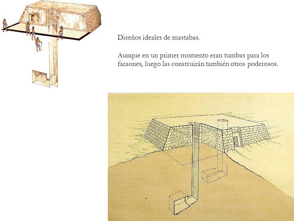 Diseños ideales de mastabas.