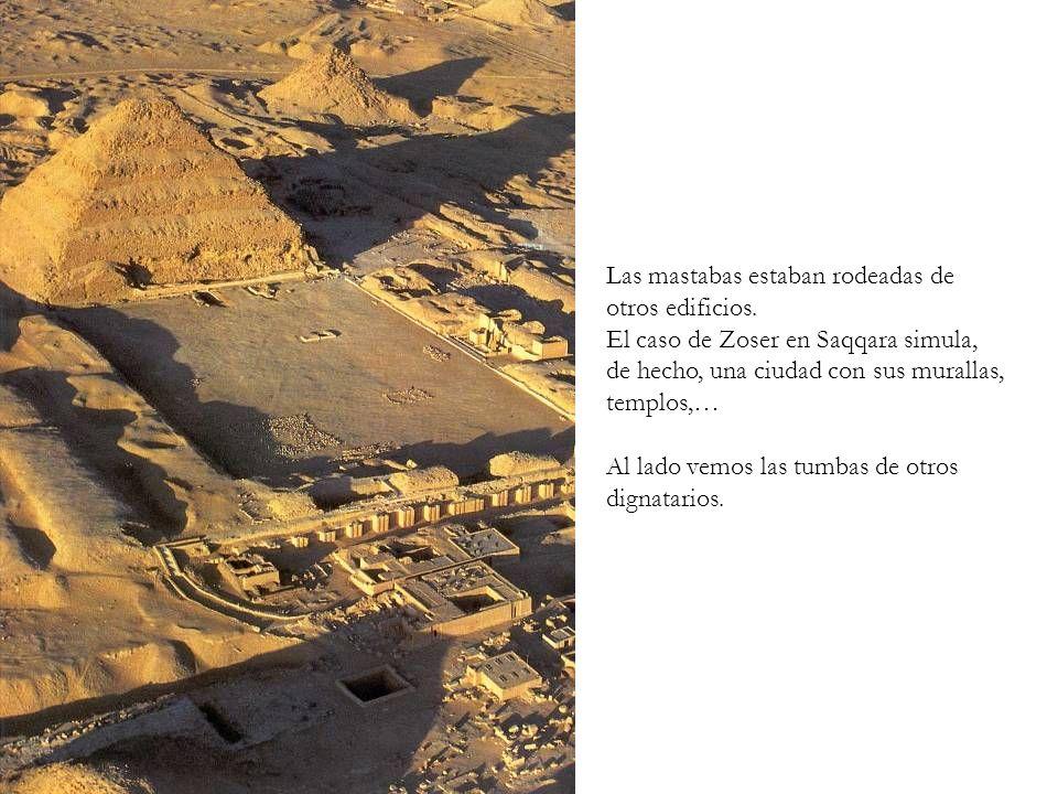 Las mastabas estaban rodeadas de