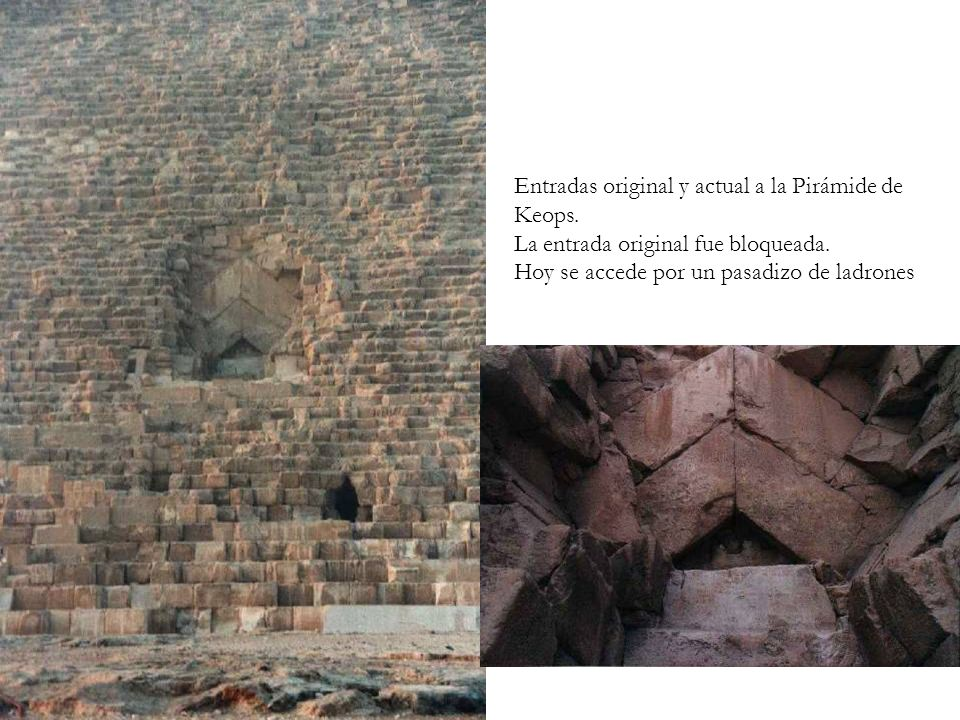 Entradas original y actual a la Pirámide de