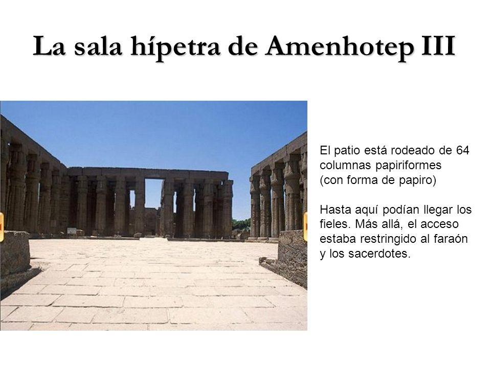 La sala hípetra de Amenhotep III