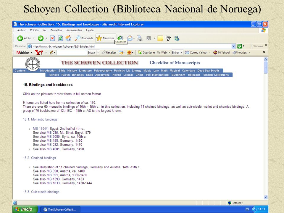 Schoyen Collection (Biblioteca Nacional de Noruega)