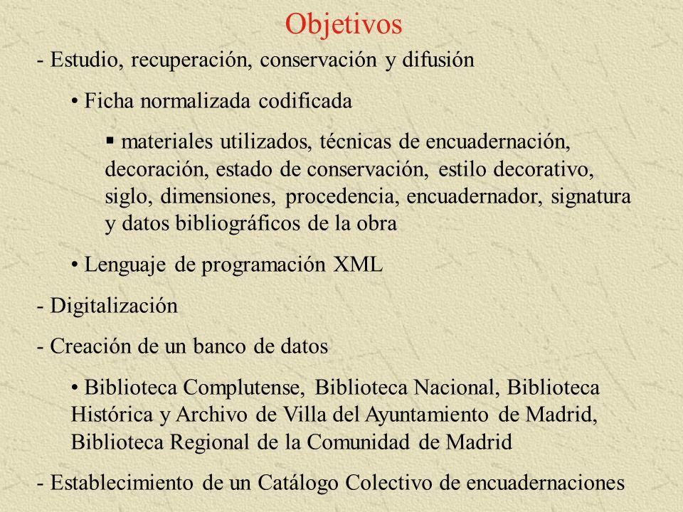 Objetivos Estudio, recuperación, conservación y difusión