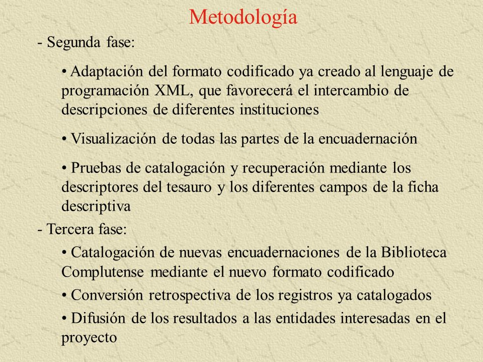 Metodología Segunda fase:
