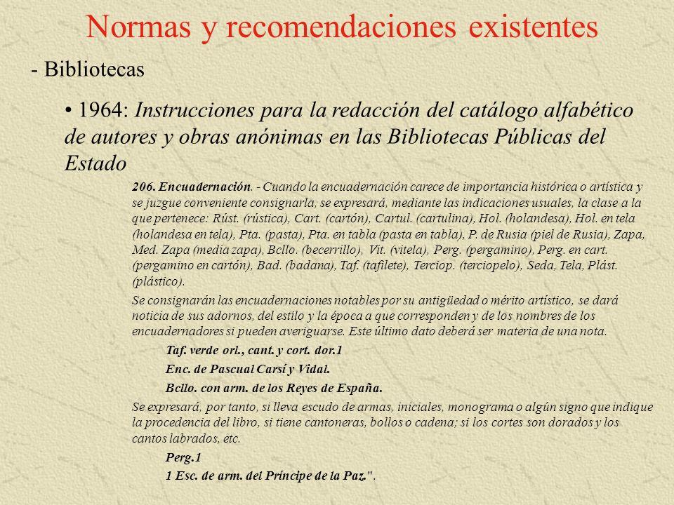 Normas y recomendaciones existentes