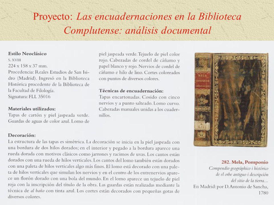Proyecto: Las encuadernaciones en la Biblioteca Complutense: análisis documental
