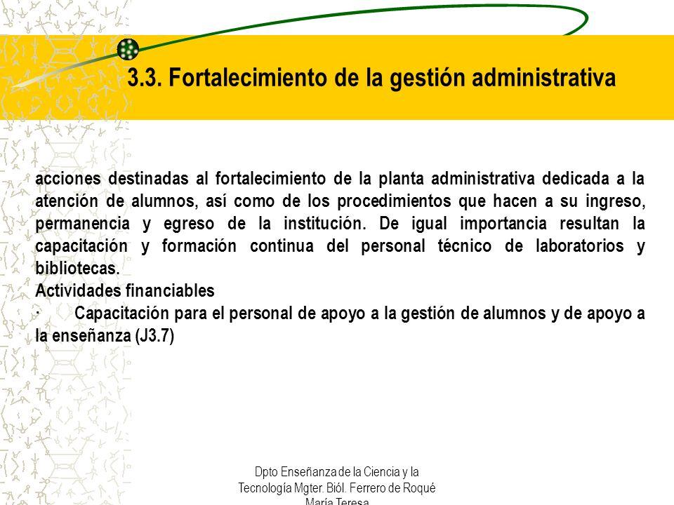 3.3. Fortalecimiento de la gestión administrativa