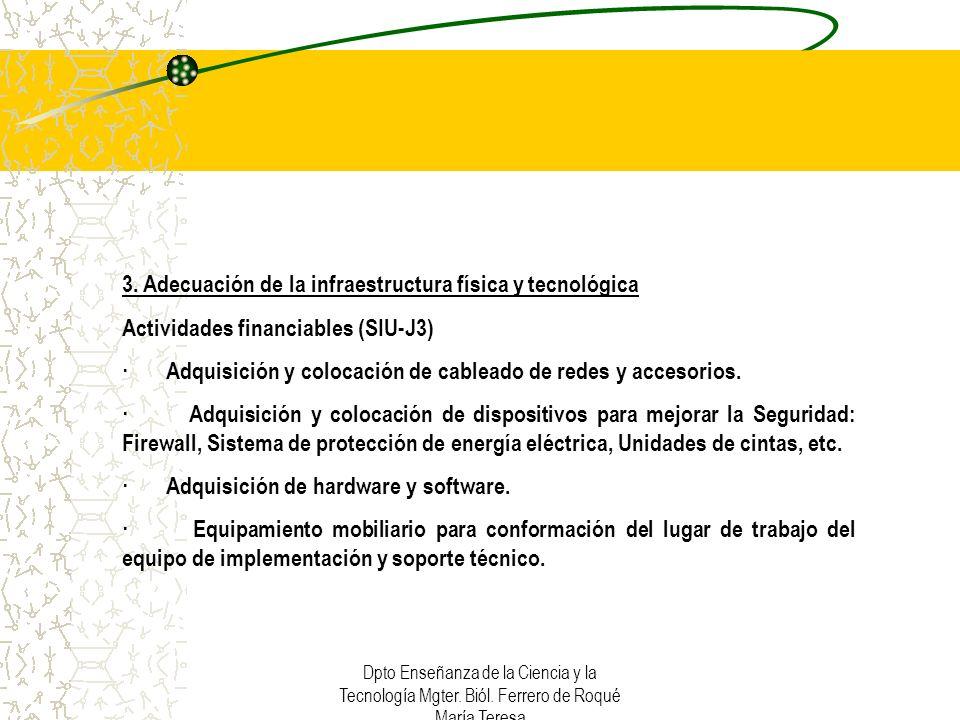 3. Adecuación de la infraestructura física y tecnológica