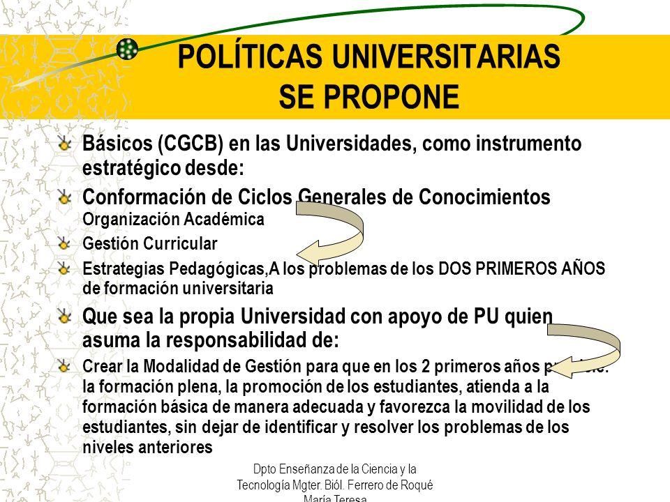 POLÍTICAS UNIVERSITARIAS SE PROPONE