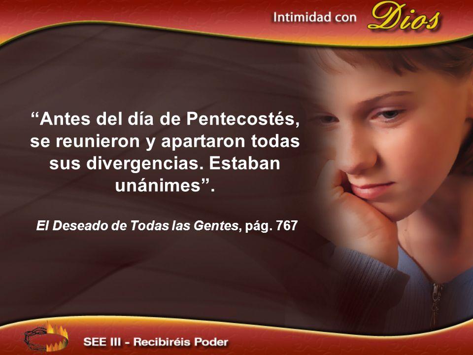 Antes del día de Pentecostés, se reunieron y apartaron todas sus divergencias.