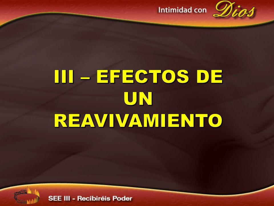 III – efectos de un reavivamiento