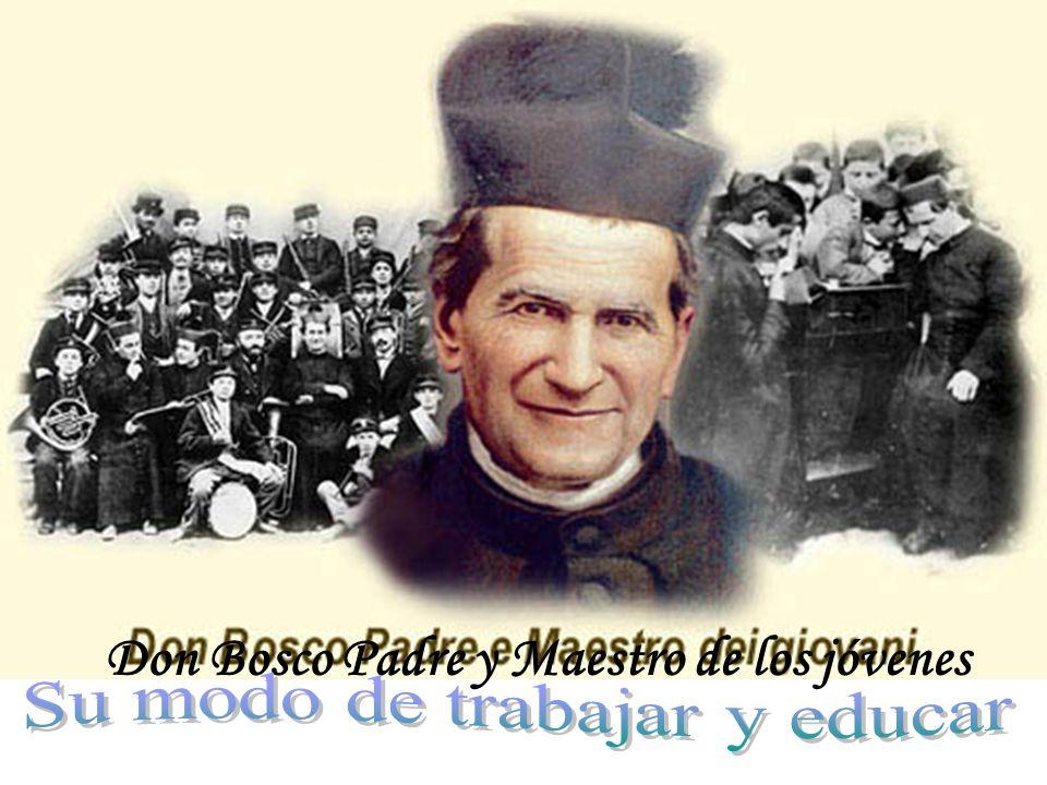 Don Bosco Padre y Maestro de los jóvenes