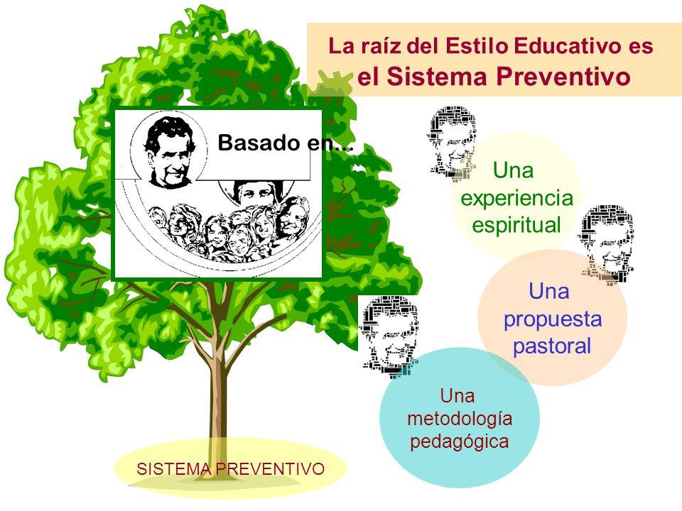 La raíz del Estilo Educativo es