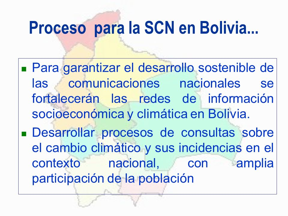 Proceso para la SCN en Bolivia...