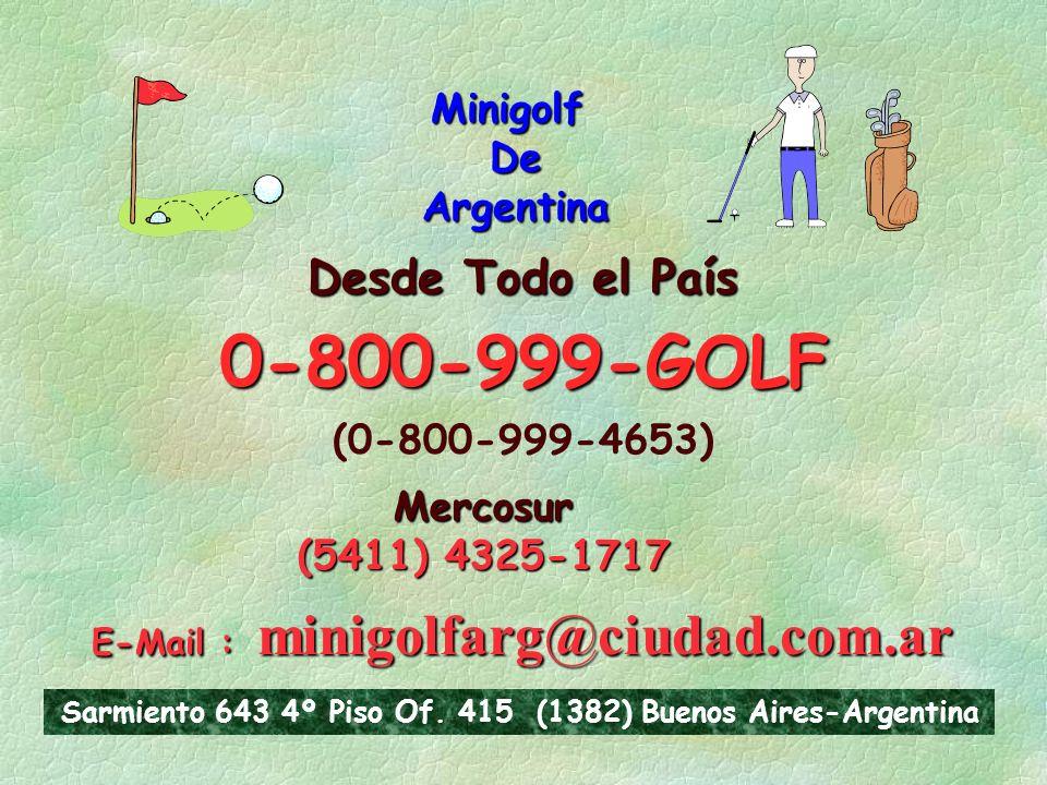 0-800-999-GOLF Desde Todo el País Minigolf De Argentina