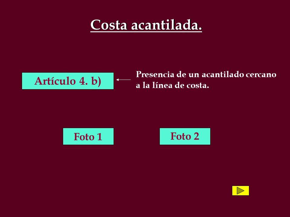 Costa acantilada. Artículo 4. b) Foto 1 Foto 2