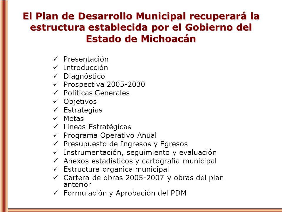El Plan de Desarrollo Municipal recuperará la estructura establecida por el Gobierno del Estado de Michoacán