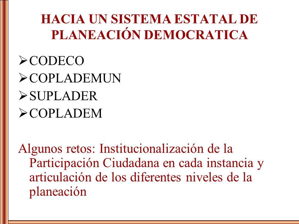 HACIA UN SISTEMA ESTATAL DE PLANEACIÓN DEMOCRATICA
