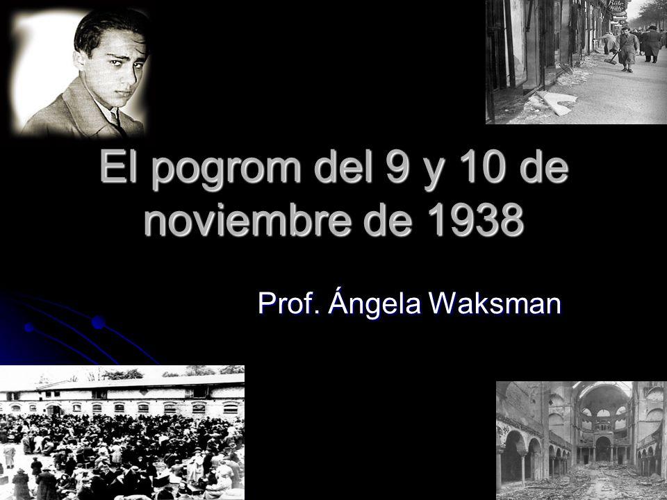 El pogrom del 9 y 10 de noviembre de 1938