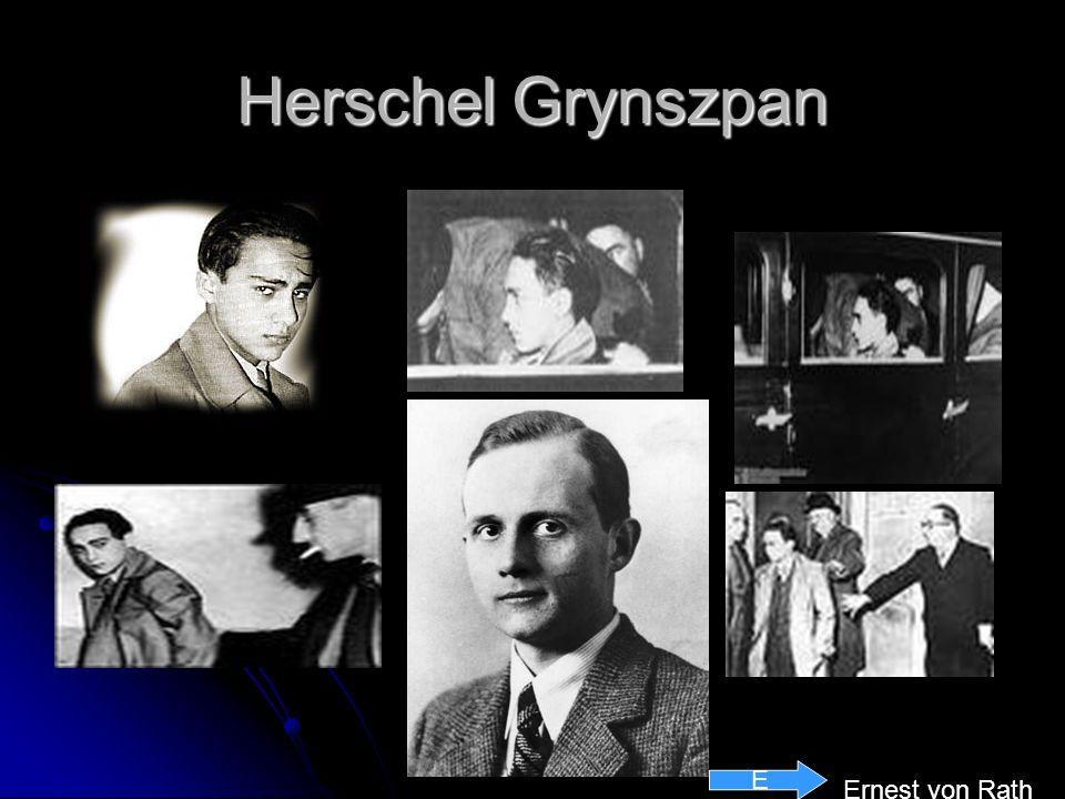 Herschel Grynszpan E Ernest von Rath