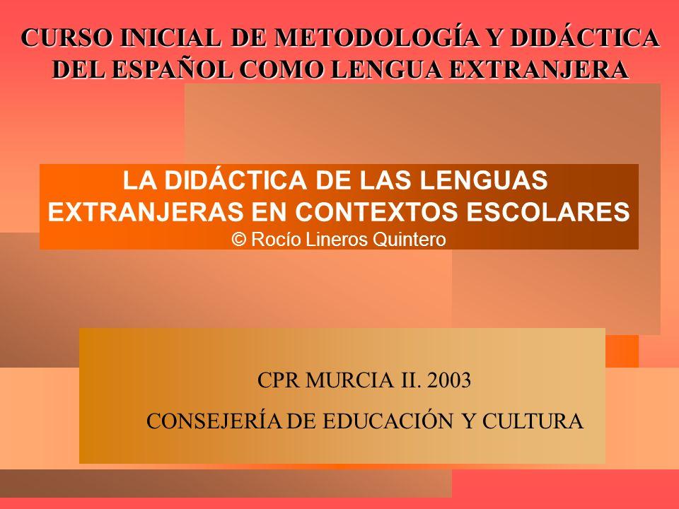 LA DIDÁCTICA DE LAS LENGUAS EXTRANJERAS EN CONTEXTOS ESCOLARES