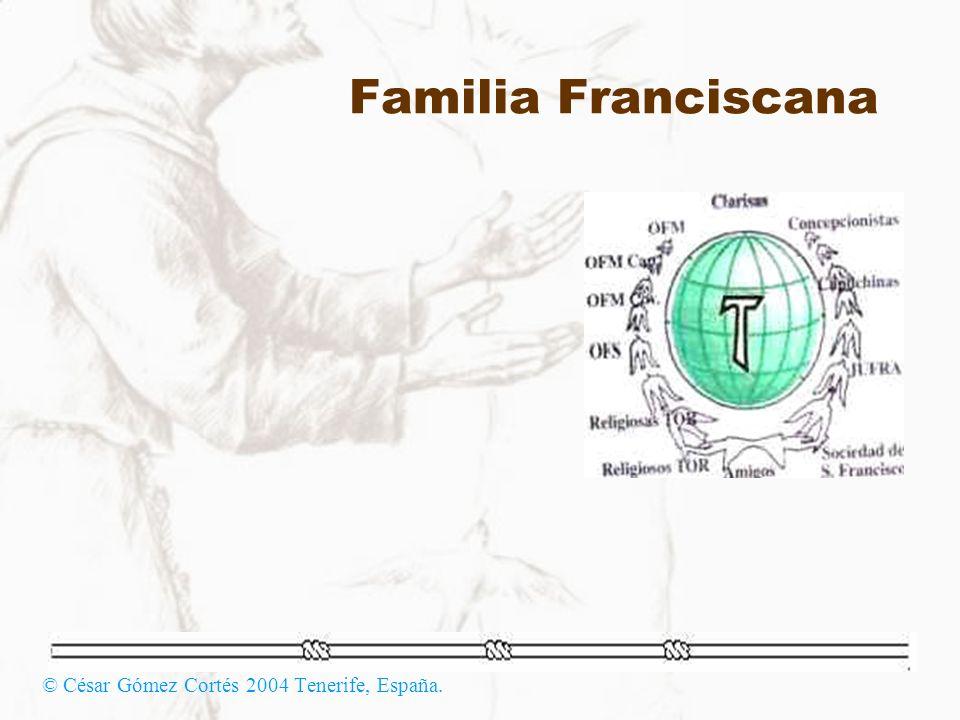 Familia Franciscana © César Gómez Cortés 2004 Tenerife, España.