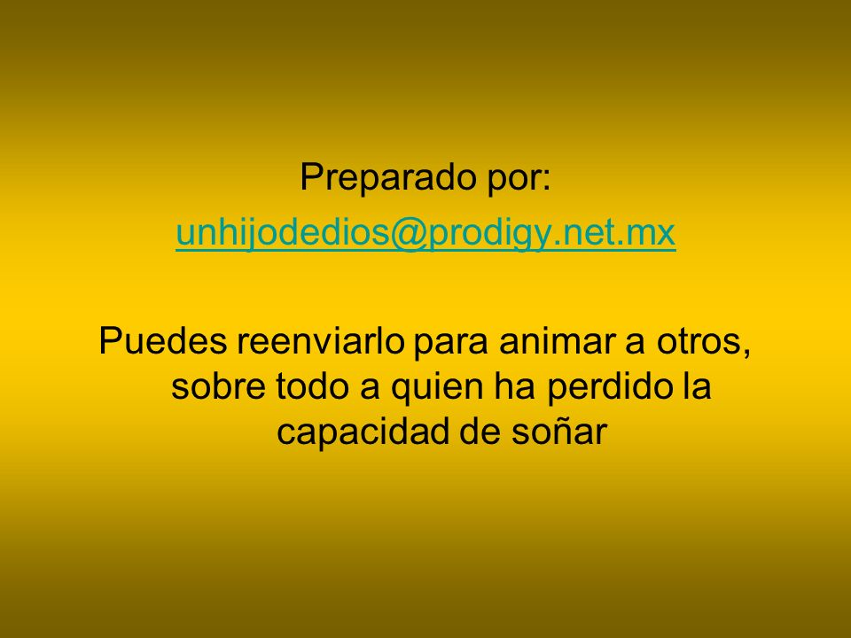 Preparado por: unhijodedios@prodigy.net.mx.