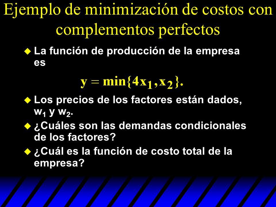 Ejemplo de minimización de costos con complementos perfectos