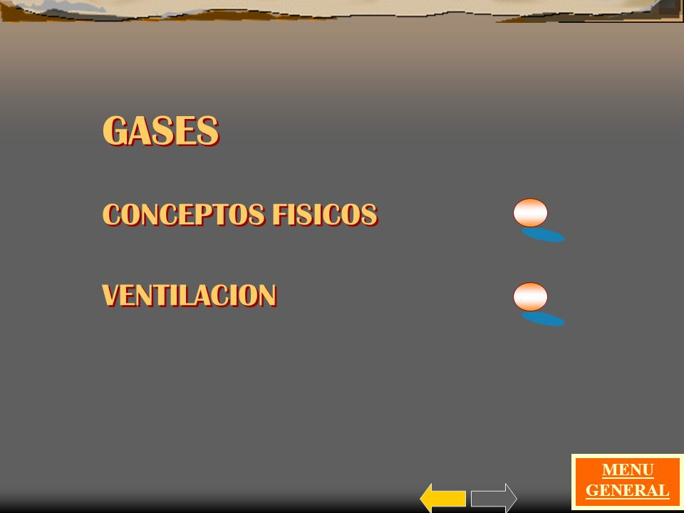 GASES CONCEPTOS FISICOS VENTILACION MENU GENERAL