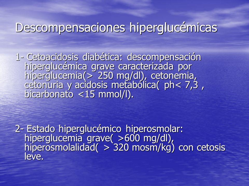 Descompensaciones hiperglucémicas