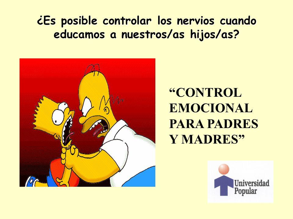 CONTROL EMOCIONAL PARA PADRES Y MADRES