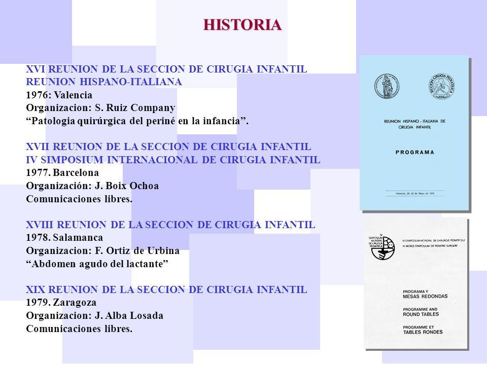 HISTORIA XVI REUNION DE LA SECCION DE CIRUGIA INFANTIL