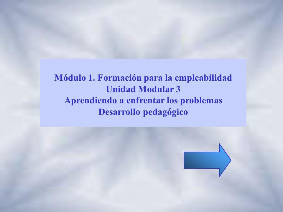 Módulo 1. Formación para la empleabilidad Unidad Modular 3