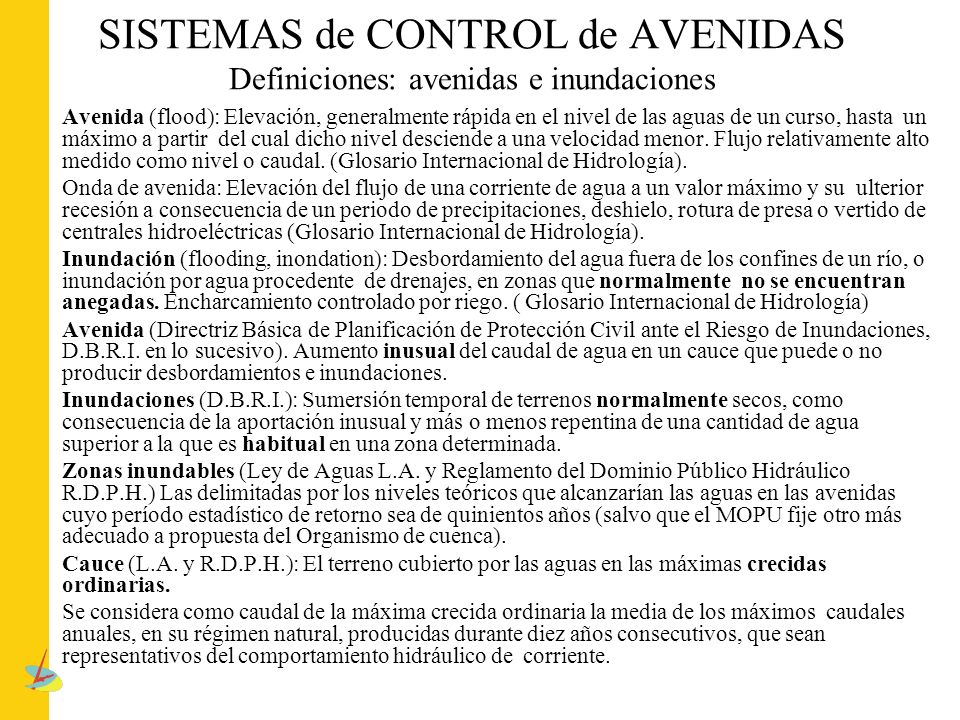 SISTEMAS de CONTROL de AVENIDAS Definiciones: avenidas e inundaciones