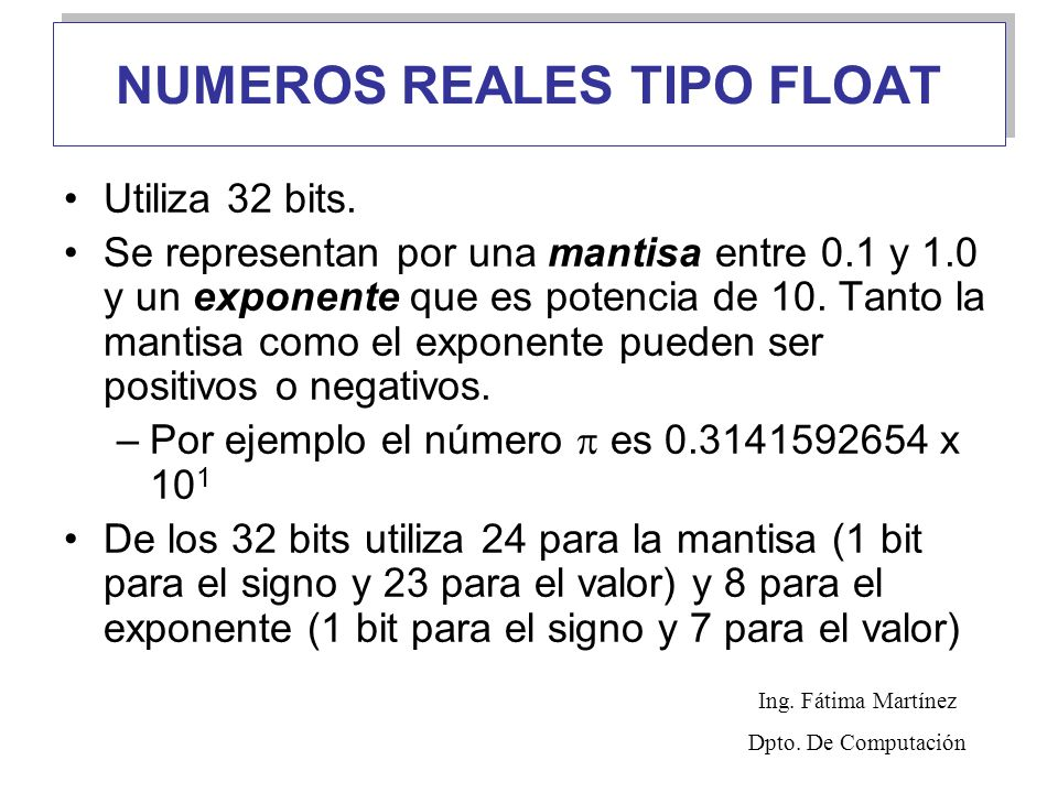 NUMEROS REALES TIPO FLOAT