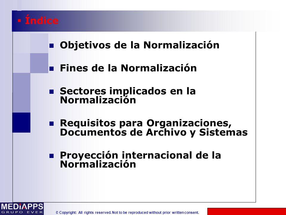 Objetivos de la Normalización Fines de la Normalización