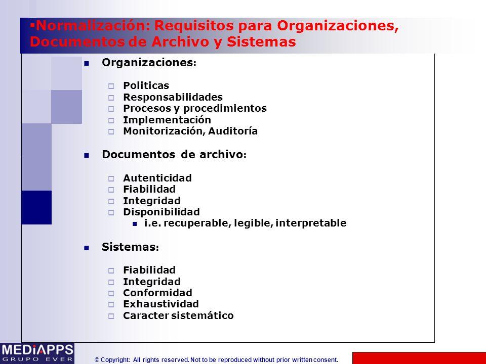 Normalización: Requisitos para Organizaciones, Documentos de Archivo y Sistemas