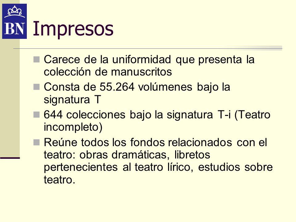 ImpresosCarece de la uniformidad que presenta la colección de manuscritos. Consta de 55.264 volúmenes bajo la signatura T.